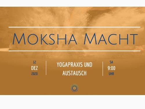 Moksha Macht - Yoga Praxis und Austausch - auf Triviar