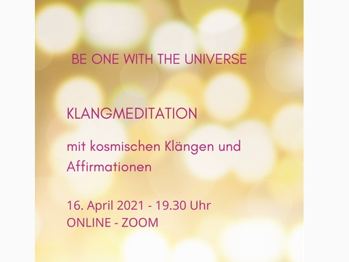 "Klangmeditation mit Affirmationen ""BE ONE WITH THE UNIVERSE"" - auf Triviar"